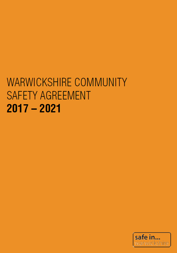 Community Safety Agreement Safe In Warwickshire